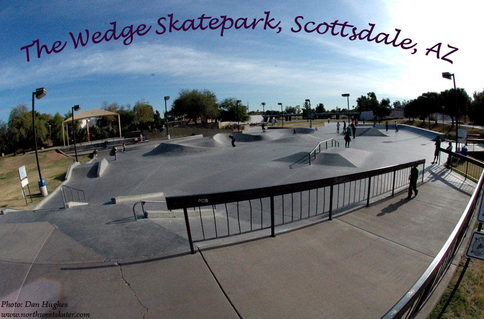 The Wedge Skatepark Scottsdale Az